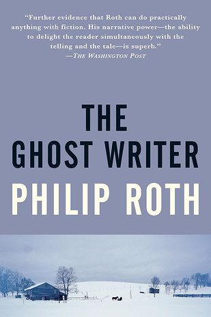 The Ghost Writer by Philip Roth | 53 Books That Will Definitely Make You Cry