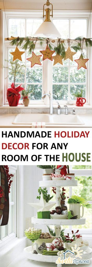 Handmade Holiday Decor for Any Room of the House
