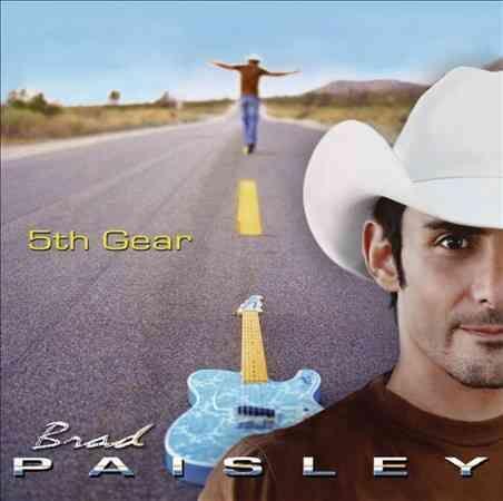 Brad Paisley - 5th Gear
