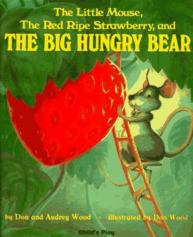 my favorite picture book~Who likes strawberries??: Childhood Books, Hungry Bears, Ripe Strawberries, Books Club, Big Hungry, Favorite Books, Children Books, Red Ripe, Kid