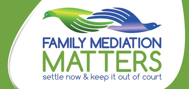 Family Mediation Matters – settle now & keep it out of court