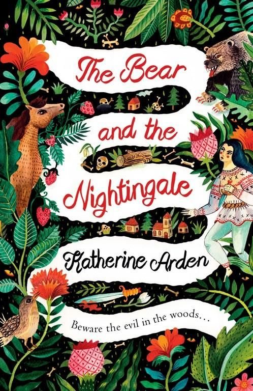 The Bear and The Nightingale - Katherine Arden - a book published in 2017. 4 stars.