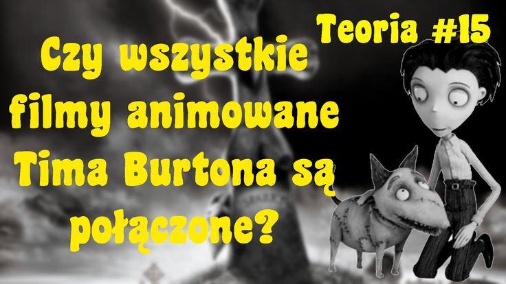 Czy wszystkie filmy animowane Tima Burtona są połączone? - Teoria #15