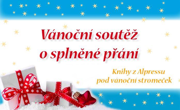 Milí čtenáři,  v tomto krásném adventním období jsme pro Vás připravili vánoční soutěž. Vyhrajte knihu dle vašich přání, která Vám udělá radost pod vánočním stromečkem. Třem šťastlivcům splníme vánoční přání.