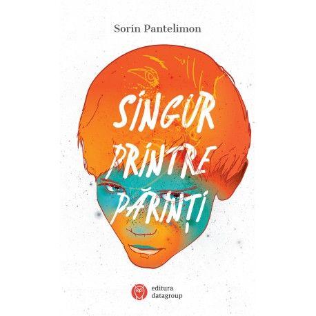 Singur printre parinti (ed. tiparita)