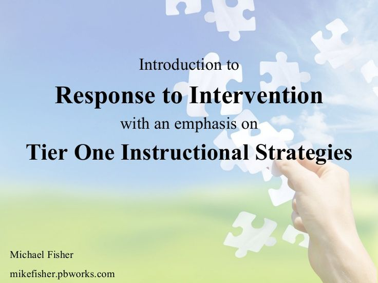 response-to-intervention-tier-one-strategies by Mike Fisher via Slideshare