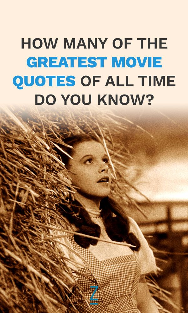 How Many of the Greatest Movie Quotes of All Time Do You