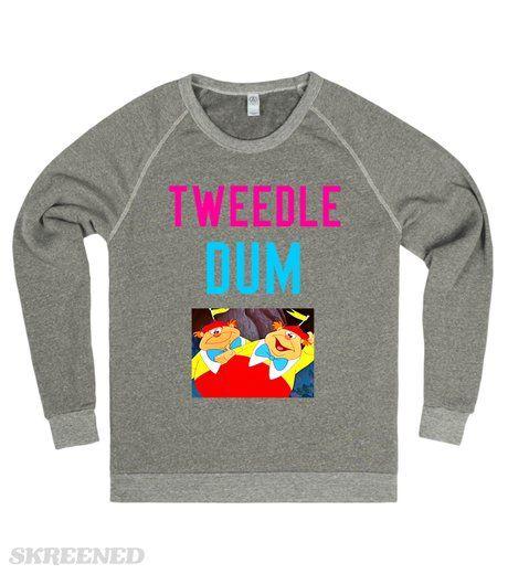 "Tweedle Dum | Women's Grey Chopped Sweatshirt ""Tweedle Dum"" Find the matching ""Tweedle Dee"" Sweatshirt here! #Skreened"