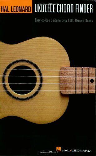 Hal Leonard Ukulele Chord Finder: Easy-to-Use Guide to Over 1,000 Ukulele Chords