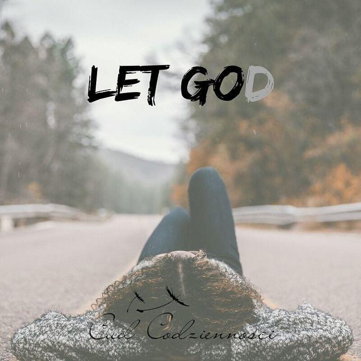 Let God Odpuść. Pozwól działać Bogu.  Nie rezygnuj, ale pozwól Jemu prowadzić twoją sprawę, pozwól Jemu walczyć i przejąć kontrolę. Czasami zupełnie bez sensu tracimy siły, podczas gdy czasami wystarczy po prostu #letgod ♥  #letgo #cudcodziennosci  #cytat #inspiration #quote #god #bóg