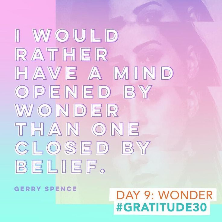 Gratitude Challenge Day 9: Wonder // Wonder is the perfect word the perfect concept to be thankful for today. Last night we saw how divided our nation has become. Today is a day for wonder for asking questions for looking at the world from a different perspective. Regardless of what you believe (or who you voted for if you're in the US) don't let your own beliefs close your mind. Listen to each other. More importantly listen with wonder not judgment. // Not sure what the Gratitude Challenge…
