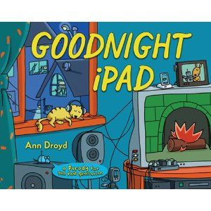 Love this!Book Online, Goodnightipad, Free Book, Goodnight Ipad, Reading Online, Children Books, Kids Book, High Schools, Pictures Book