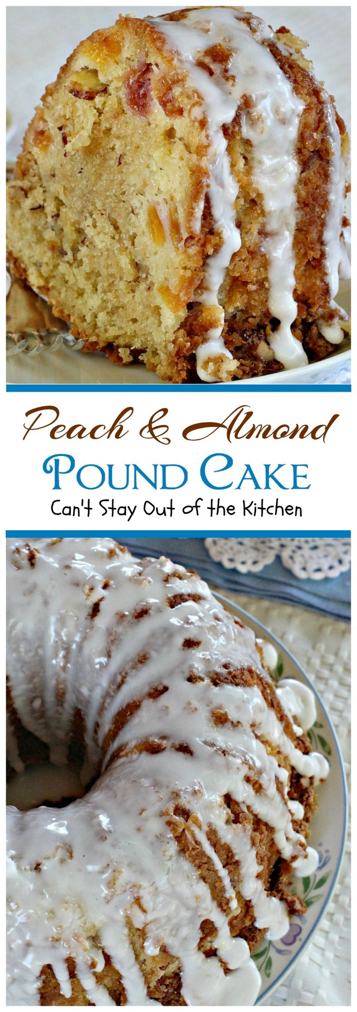 Peach and Almond Pound Cake   Can't Stay Out of the Kitchen