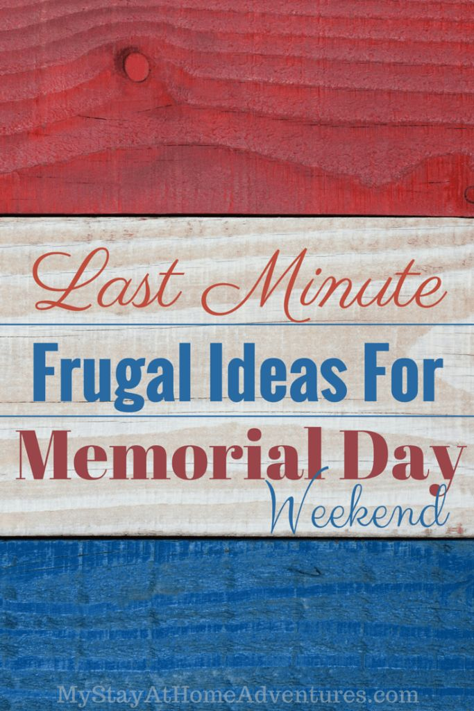 last minute memorial day getaway deals