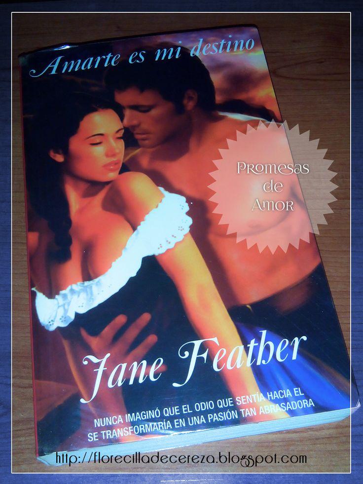 P R O M E S A S   D E   A M O R: My Special Books: Amarte es mi destino, Jane Feath...
