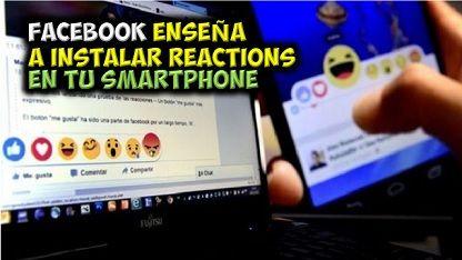 MUNDO CHATARRA INFORMACION Y NOTICIAS: Facebook enseña a instalar 'Reactions' en tu Smart...