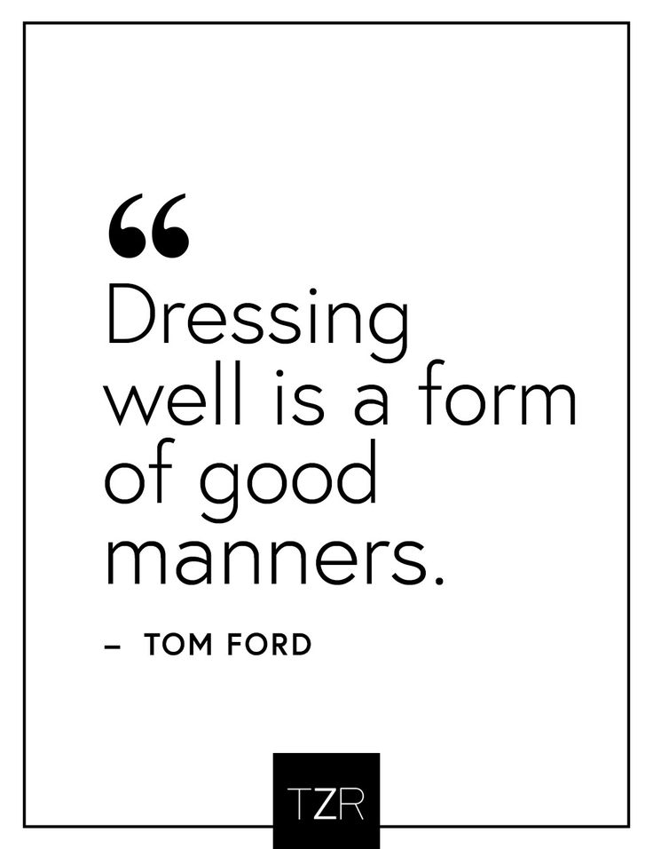 We love this fashion quote by Tom Ford