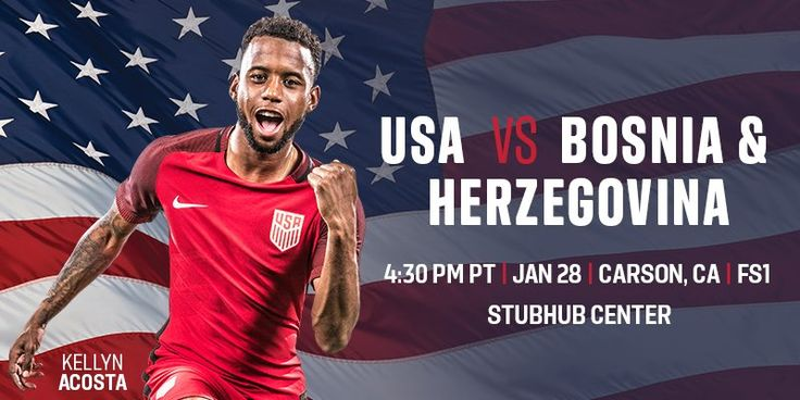 NEWS: 🇺🇸 to host 🇧🇦 in 2018 opener on Jan. 28 at the StubHub Center.