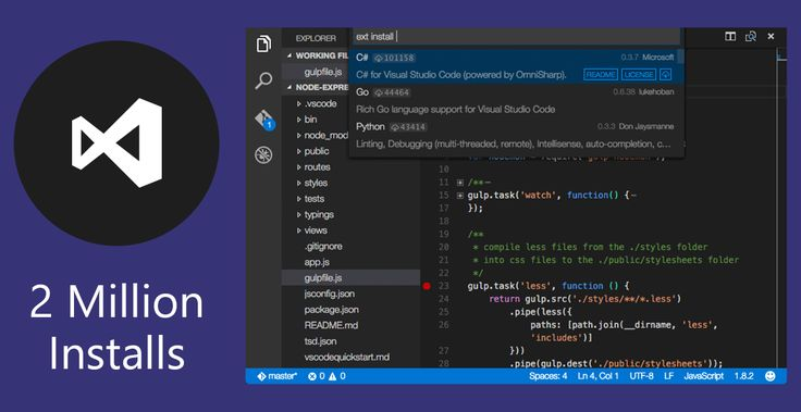 2M installs. This free and open-source text editor runs on any platform and is optimized for building and debugging modern web and cloud applications.