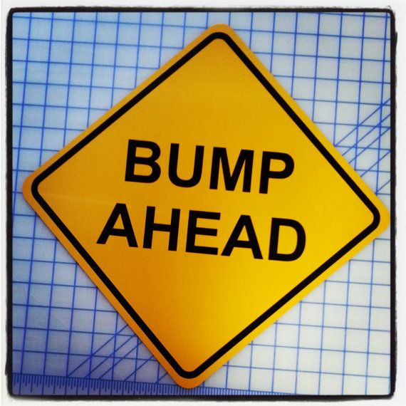 Bump Ahead Pregnancy Announcement Sign