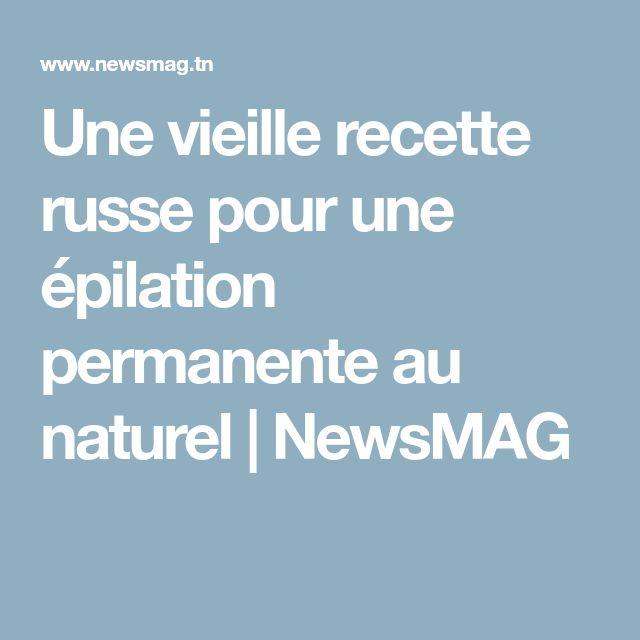 Une vieille recette russe pour une épilation permanente au naturel | NewsMAG