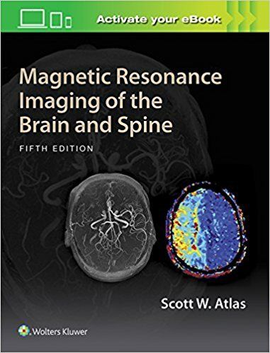 Magnetic Resonance Imaging of the Brain and Spine 5th Edition PDF Magnetic Resonance Imaging of the Brain and Spine 5th Edition ebook For more than 25 years,Magnetic Resonance Imaging of the Brain and Spinehas been the leading textbook on imaging diagnosis of brain and spine disorders. The Fifth Edition continues this tradition of excellence with …