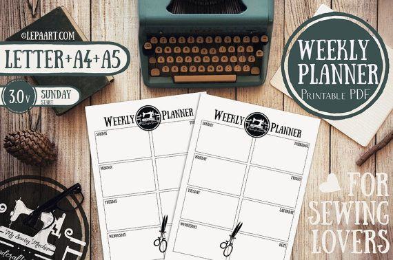 Weekly Planner Printable, Weekly Organizer * A4 Weekly Planner * Letter Size Weekly Planner * A5 Weekly Planner - Gift for Sewing lovers