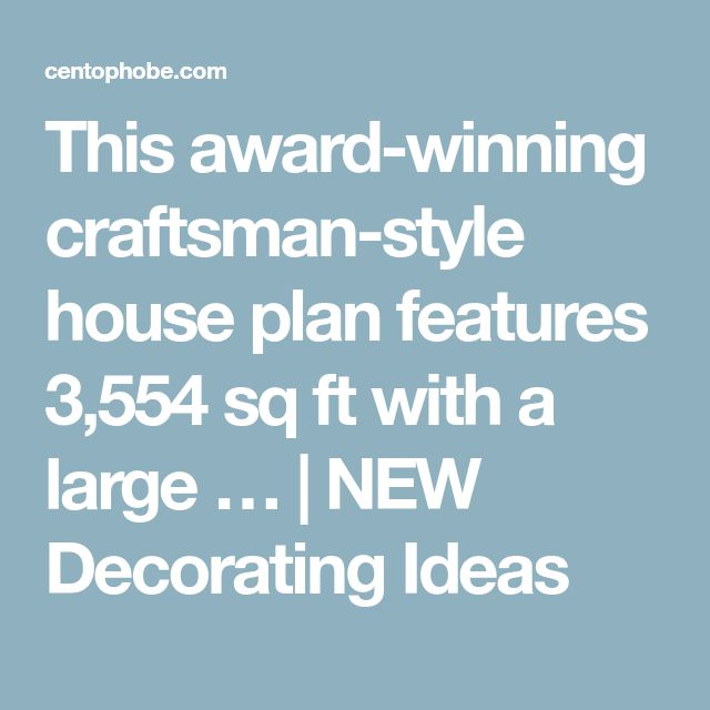 Award Winning Craftsman House Plans: Best 25+ Craftsman Style House Plans Ideas On Pinterest