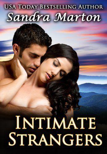 Intimate Strangers (SANDRA'S CLASSIC) by Sandra Marton, http://www.amazon.com/dp/B00756ZNLI/ref=cm_sw_r_pi_dp_U1c4qb01405C0