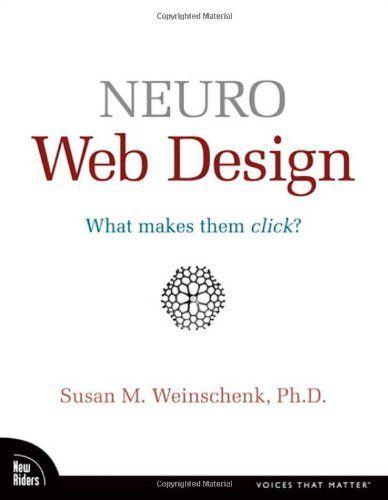 Neuro Web Design: What Makes Them Click?  Indicação da Revista Super Interessante