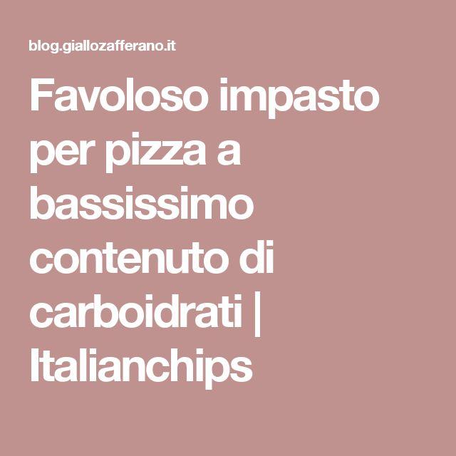 Favoloso impasto per pizza a bassissimo contenuto di carboidrati | Italianchips