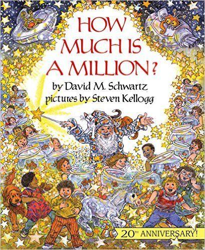 How Much Is a Million? 20th Anniversary Edition (Reading Rainbow Books): David M. Schwartz, Steven Kellogg: 9780688099336: Amazon.com: Books