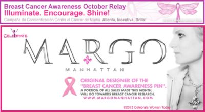 We would like you to join in this Powerful and Beautiful effort to celebrate life by making a small change in breast cancer awareness Small Change for a more vibrant and healthier living this month and doing your regular monthly Breast Self-Exams.: Healthier Living, Blog Friends, Celebrate Margo, Pink Ribbons, Orig Designer, Margo Manhattan, Celebrate Life, Healthy Living