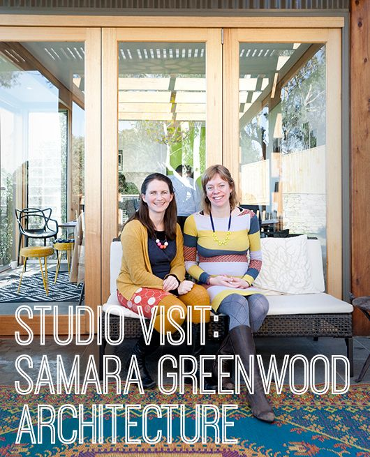 Studio Visit: Samara Greenwood Architecture by Keely Malady for Creative Women's Circle (Photo by Martina Gemmola)