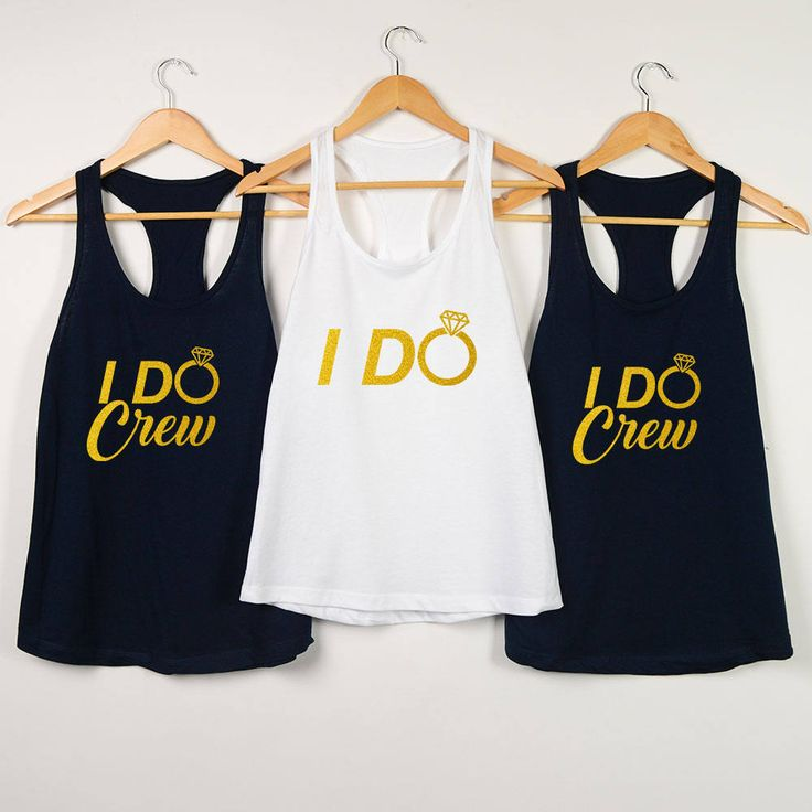 Bachelorette Party Shirts Bridal I Do Bridesmaid Gifts Maid Of