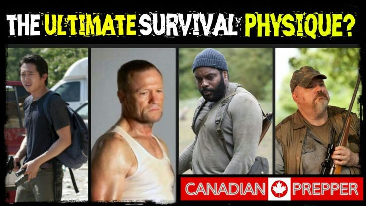 The Ultimate Survivalist Physique | Canadian Prepper  http://prepperhub.org/the-ultimate-survivalist-physique-canadian-prepper/