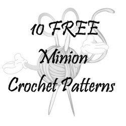 10 FREE Minion Crochet Patterns
