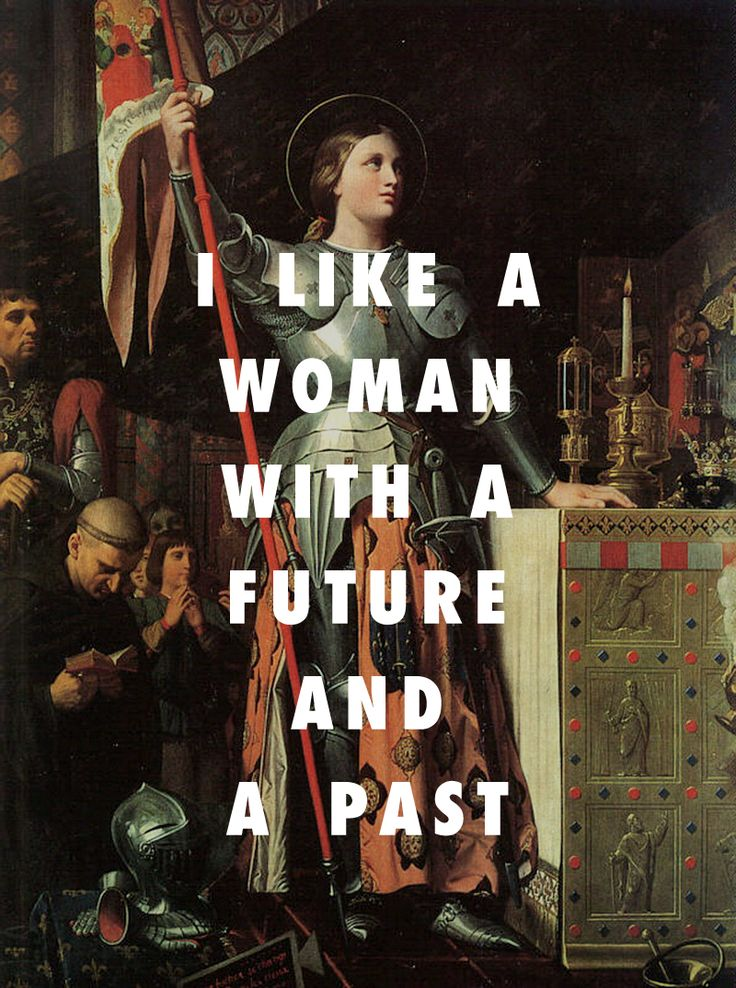 That's why you wanna have no sex, why you wanna protest, why you wanna fight for your right; Joan of Arc at the Coronation of Charles VII (1864), Jean Auguste Dominique Ingres / Proud of You, Drake feat. Nicki Minaj
