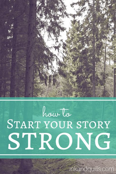 How to Start Your Story Strong | #Write a beginning that gets to the point and draws readers in. Your #novel should start at the action--the event that sets your story into motion.