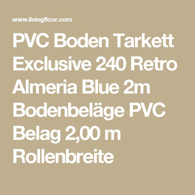 PVC Boden Tarkett Exclusive 240 Retro Almeria Blue 2m Bodenbeläge PVC Belag 2,00 m Rollenbreite