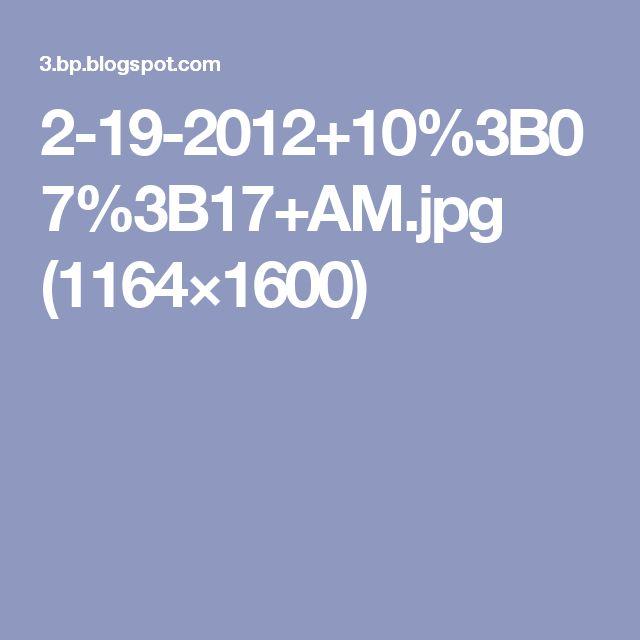 2-19-2012+10%3B07%3B17+AM.jpg (1164×1600)