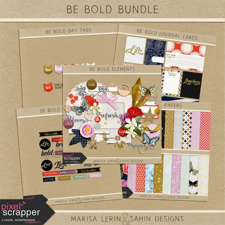 Be Bold Collab - Published May 11 | Pixel Scrapper digital scrapbooking forums
