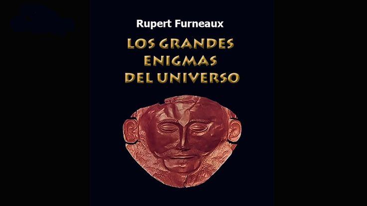 Los Grandes Enigmas del Universo. Rupert Furneaux