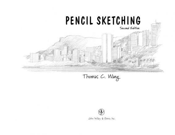 Pencil Sketching. T.C.Wang - Карандашные Наброски - 2002