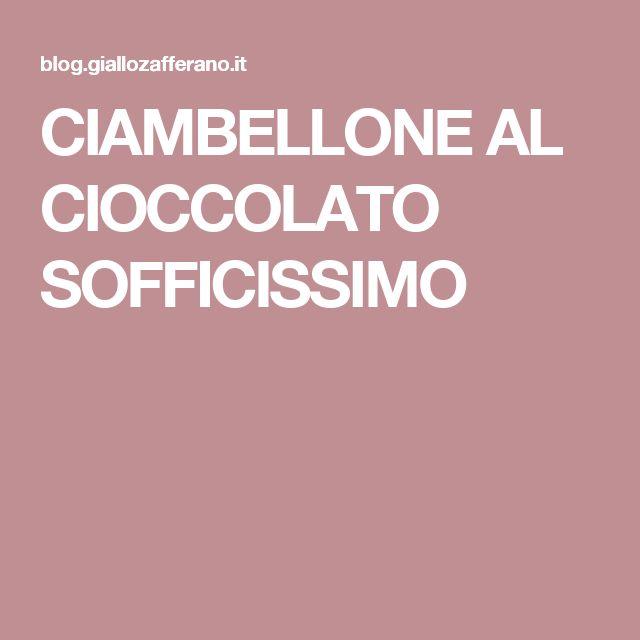 CIAMBELLONE AL CIOCCOLATO SOFFICISSIMO