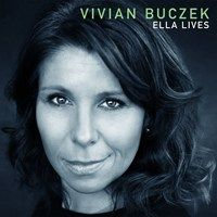 Vivian Buczek: Ella Lives jazz review by Chris Mosey, published on April 21, 2017. Find thousands reviews at All About Jazz!