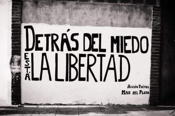 Detrás del miedo esta la libertad #Acción Poética Mar del Plata #accion