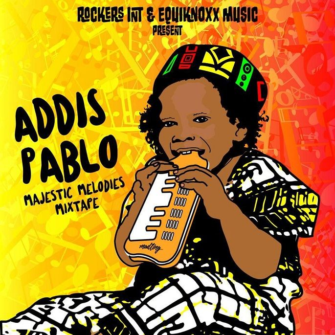 Addis Pablo - Majestic Melodies Mixtape (Rockers International / Equiknoxx Music)  #AddisPablo #AddisPablo #AugustusPablo #EquiknoxxMusic #GavinBlair #MajesticMelodiesMixtape #RockersInternational