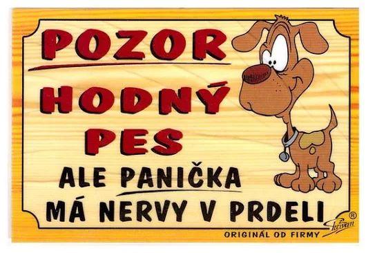 POZOR DOBRÝ PES, ale panička má nervy v prdeli! :)))