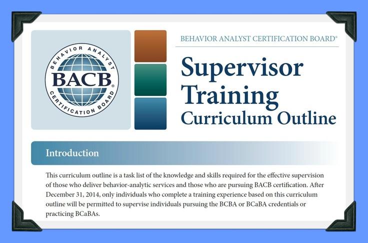Behavior Analyst Certification Board's Supervisor Training